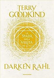 La spada della verità - Libro 1 - Darken Rahl