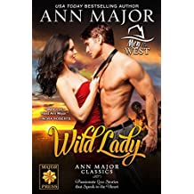 Wild Lady: Ann Major Classics (Men of the West Book 1)