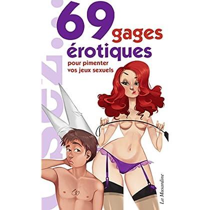 69 gages érotiques pour pimenter votre vie sexuelle