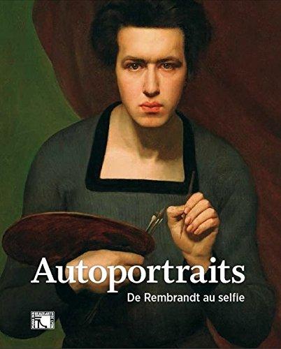 Download Autoportraits, de Rembrandt au selfie