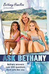 Ask Bethany: Bethany Answers Over 200 Questions from Girls Like You (Soul Surfer)