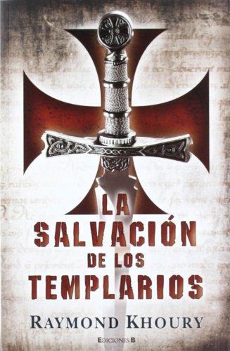 La salvación de los templarios (LA TRAMA)