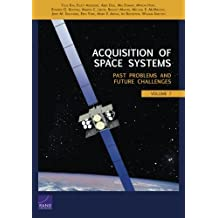 Acquisition of Space Systems, Volume 7: Past Problems and Future Challenges by Yool Kim (2015-03-30)