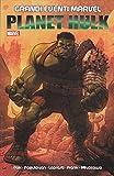 PLANET HULK (Seconda Ristampa) Grandi Eventi Marvel
