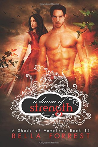 A Shade of Vampire 14: A Dawn of Strength: Volume 14