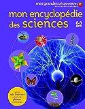 Mon encyclopédie des sciences - (6-9 ans)