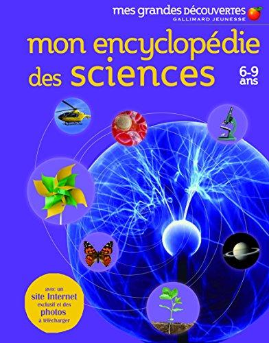 Mon encyclopédie des sciences: (6-9 ans) par Collectif