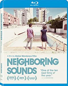 Neighboring Sounds [Blu-ray] [2012] [US Import]