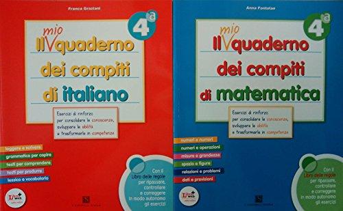 Il mio quaderno dei compiti di italiano 4 + Il mio quaderno dei compiti di matematica 4