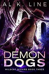 Demon Dogs (Wildcat Wizard Book 3)