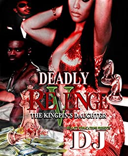 Deadly Revenge by [DJ, Author]