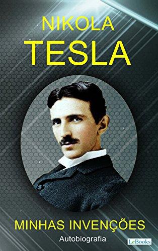 Minhas Invenções - Nikola Tesla (Os Empreendedores)