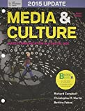 Loose-leaf Version for Media & Culture with 2015 Update by Richard Campbell (2014-02-26)