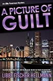 Picture of Guilt, A: An Ellie Foreman Mystery (Ellie Foreman Series) by Libby Fischer Hellmann (2008-03-01)
