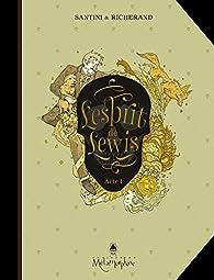 L'esprit de Lewis, tome 1 par Bertrand Santini