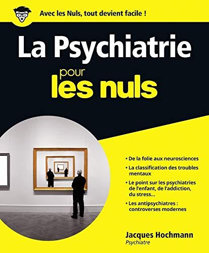 La Psychiatrie pour les Nuls
