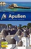 Apulien: Reiseführer mit vielen praktischen Tipps.