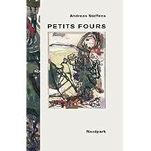 Petits Fours: Aphorismen