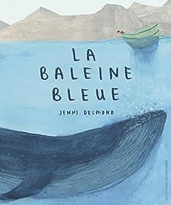vignette de 'La baleine bleue (Jenni Desmond)'
