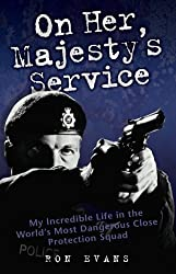 On Her Majesty's Service by Ron Evans (2008-08-04)