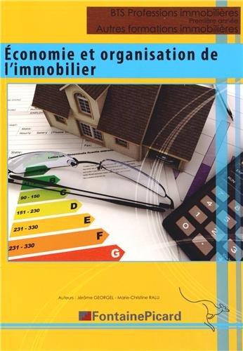 Economie et organisation de l'immobilier BTS Professions immobilires Licence