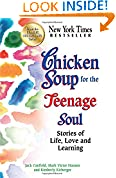 #7: Chicken Soup for the Teenage Soul: Stories of Life, Love and Learning