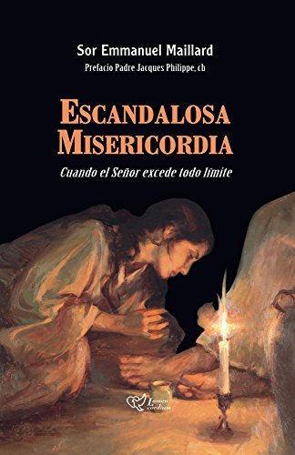 Escandalosa Misericordia (Latam Edition) por Emmanuel Maillard
