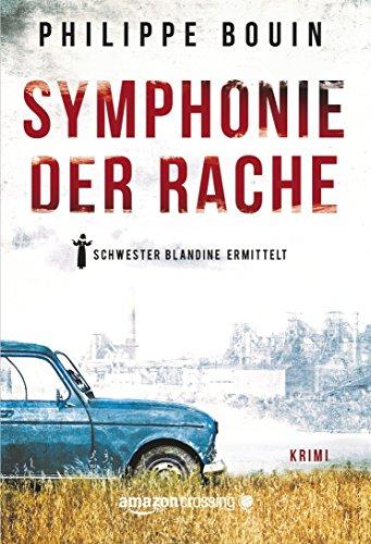 Symphonie der Rache - Schwester Blandine ermittelt
