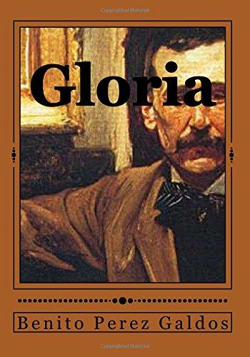 Gloria por Benito Perez Galdos