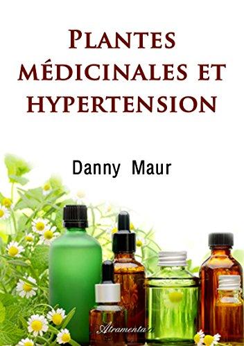 Plantes médicinales et hypertension PDF Books
