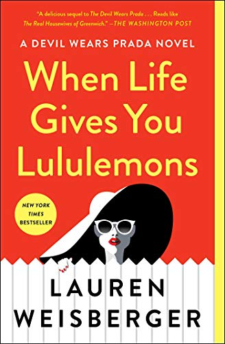 When Life Gives You Lululemons (English Edition)