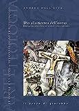 Dio alla ricerca dell'uomo. Dialogo tra arte e fede nel mondo contemporaneo