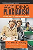 Telecharger Livres Avoiding Plagiarism Write Better Papers in APA Chicago and Harvard Citation Styles By Dr Ken K Wong published January 2011 (PDF,EPUB,MOBI) gratuits en Francaise