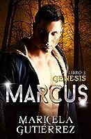 Nota: Cada libro perteneciente a esta serie es autoconclusivo y se podrá leer de manera independiente.Marcus es un hombre marcado por la tragedia, cuando la maldad llegó a su vida arrasando con todo a su paso y llevándose con ella lo que él más amaba...
