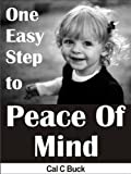 Image de One Easy Step to Peace Of Mind (English Edition)