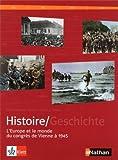 manuel histoire franco allemand tome 2 l europe et le monde du congr?s de vienne ? 1945 de lars boesenberg 1 juillet 2013 broch?