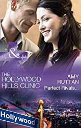 Perfect Rivals... (Mills & Boon Medical) (The Hollywood Hills Clinic, Book 4)