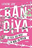 """Afficher """"Bandiya : la fille qui avait sa mère en prison"""""""