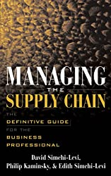 Managing the Supply Chain: The Definitive Guide for the Business Professional