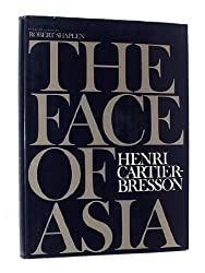 The Face of Asia by Henri Cartier-Bresson (1972-04-18)