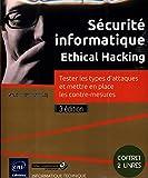 Sécurité informatique - Ethical Hacking - Coffret de 2 livres - Tester les types d'attaques et mettre en place les contre-mesures (3e édition)...