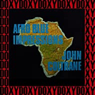 Afro Blue Impressions (Live, Hd Remastered, Extended Edition, Doxy Collection)