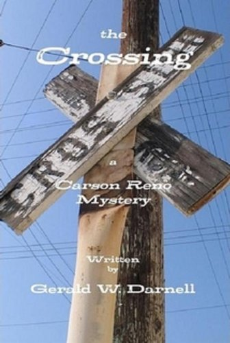the Crossing (Carson Reno Mystery Series Book 5) (English Edition)