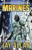Marines: Crimson Worlds I by Jay Allan