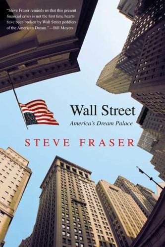 Wall Street: America's Dream Palace (Icons of America)