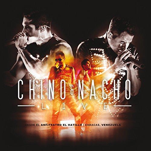 Chino & Nacho Live (En Vivo De...