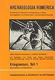 Archaeologia Homerica: Kriegswesen. Schutzwaffen und Wehrbauten. (Lfg. E/1): Lfg. E/1 (Abhandl.d.akad.der Wissensch. Phil.-hist.klasse 3.folge, Band 1)