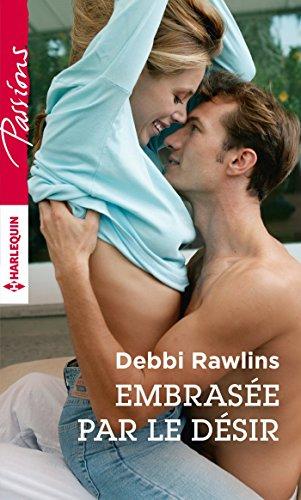 Télécharger des livres de Google au format pdf série Embrasée par le désir (Passions) in French PDF B01G5C47RI