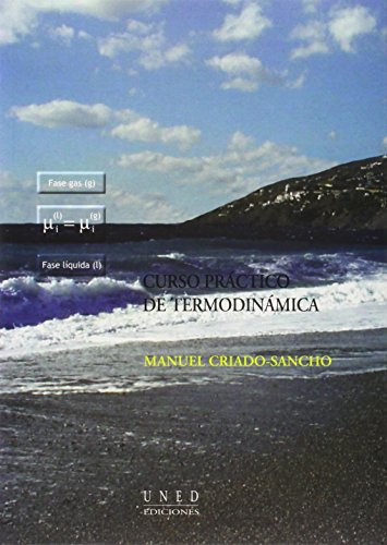 Curso Práctico de Termodinámica (VARIA) por Manuel CRIADO SANCHO