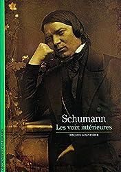 Schumann: Les voix intérieures